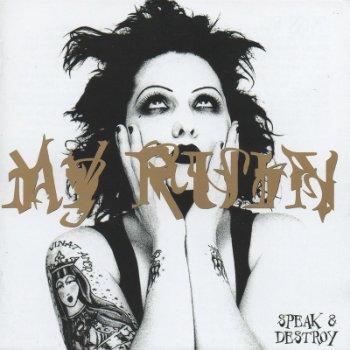 My Ruin - Speak & Destroy (2000)