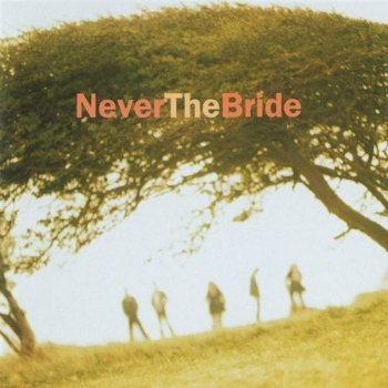 Never The Bride - Never The Bride (1995)