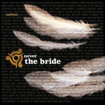 Never The Bride - Surprise (2002)