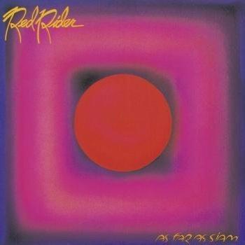 Red Rider - As Far As Siam (1981)