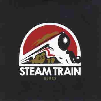Steam Train Blues