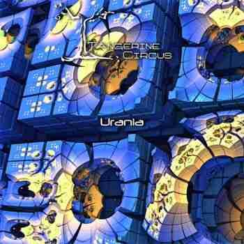 Tangerine Circus - Urania