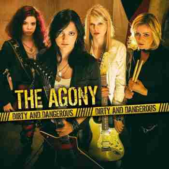 The Agony - Dirty And Dangerous (2015)a