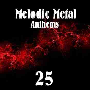 Various Artists - Melodic Metal Anthems 25 (2015)
