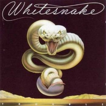 Whitesnake - Trouble (1978) (Remastered 2006)