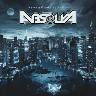 Absolva - Never A Good Day To Die 2015