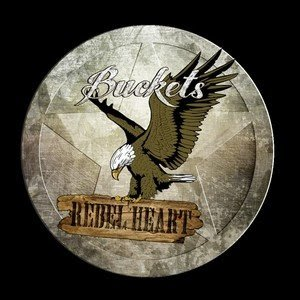BUCKETS REBEL HEART - 20 Good Summers 2015