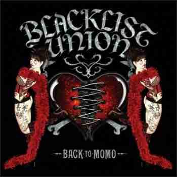 Blacklist Union • Back To Momo