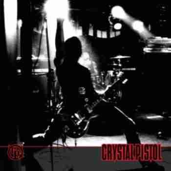 Crystal Pistol - Crystal Pistol (2005)f