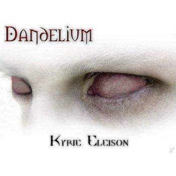 Dandelium - Kyrie Eleison (2006)