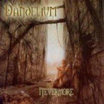 Dandelium - Nevermore (2006)