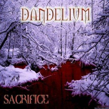 Dandelium - Sacrifice (2006)