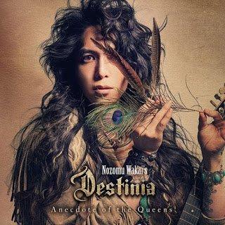 Destinia (Nozomu Wakai) - Anecdote of the Queens 2015 EP
