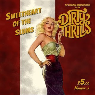 Dirty Thrills - Sweetheart Of The Slums 2015 EP