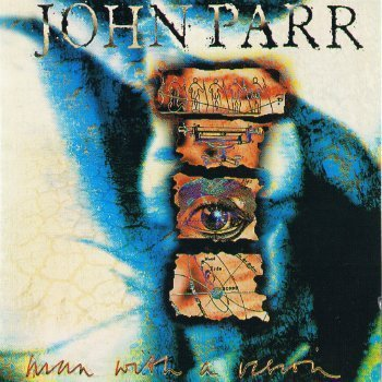 John Parr - Man With A Vision (1992)