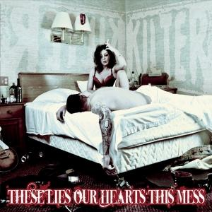 Kilter - These Lies, Our Hearts, This Mess 2015