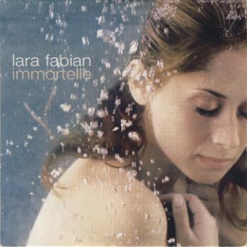 Lara Fabian - Immortelle (Single) (2002) & Je T'aime (Single) (1997)