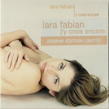 Lara Fabian - J'y Crois Encore (Edition Limitee) (2001) & Love By Grace (Maxi Single) (2000)