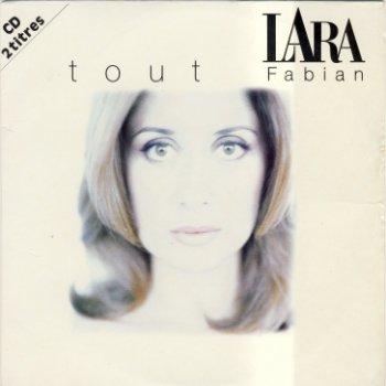 Lara Fabian - Tout (Single) (1997) & Tu Es Mon Autre (Avec Maurane) (Single) (2002)