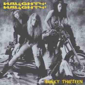 Naughty Naughty – Lucky Thirteen (2013)