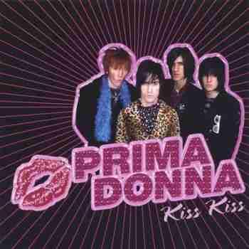 Prima Donna – Kiss Kiss (2005)