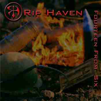 Rip Haven - Fourteen From Six 2015
