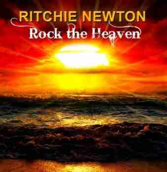 Ritchie Newton-2015-Rock The Heaven
