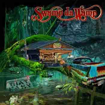Swamp da Wamp - That Easy 2015
