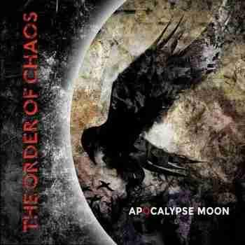 The Order Of Chaos - Apocalypse Moon 2015