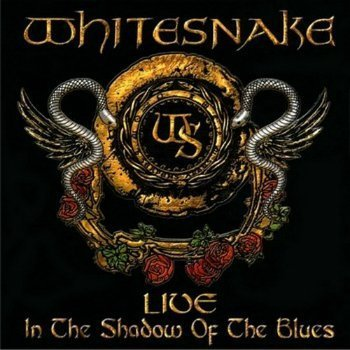 Whitesnake - Live In the Shadow Of The Blues (2006)