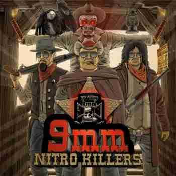 9MM • Nitro Killers