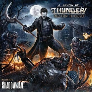 A SOUND OF THUNDER - Tales from the Deadside 2015