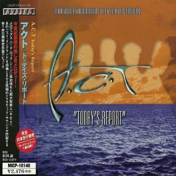 A.C.T - Today's Report (Japanese Edition) (1999)