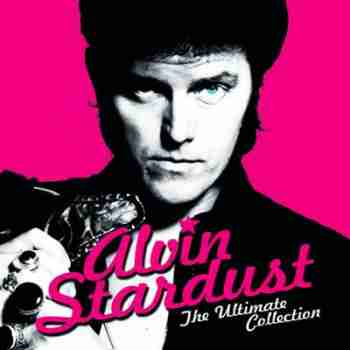 Alvin Stardust - The Ultimate Collection  2015