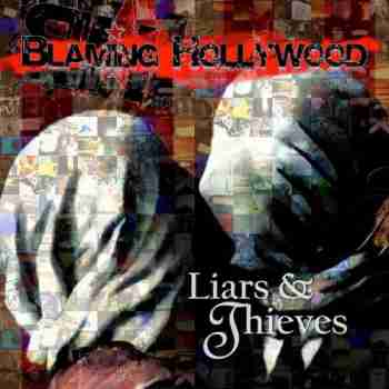 Blaming Hollywood  Liars And Thieves