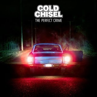 Cold Chisel - The Perfect Crime 2015