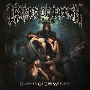 Cradle Of Filth - Hammer Of The Witches (Digipak Edition) (2015)