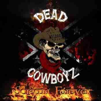 Dead Cowboyz - Scream Forever