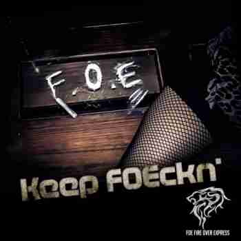FOE Fire Over Express - Keep Foeckn