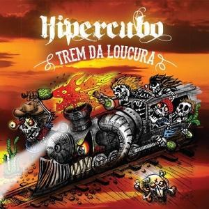 Hipercubo - Trem Da Loucura 2015