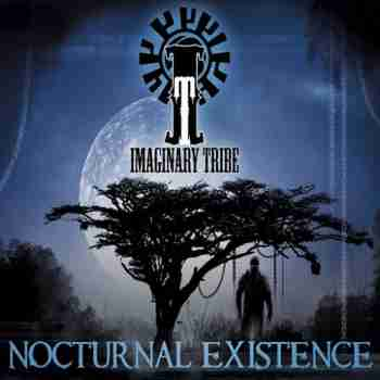 Imaginary Tribe - Nocturnal Existence