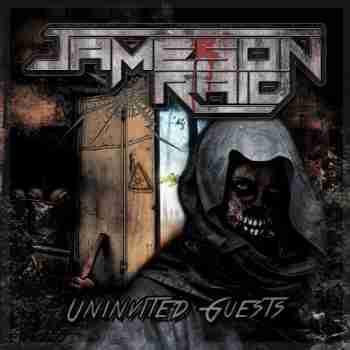 Jameson Raid - Uninvited Guests (2015)