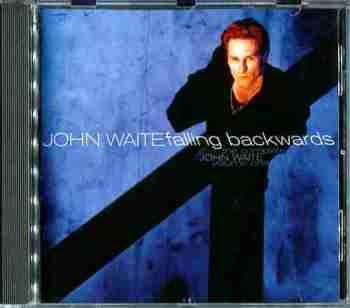 John Waite - Falling Backwards