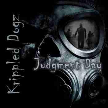 Krippled Dogz  Judgment Day