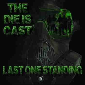 Last One Standing - The Die Is Cast (2015)