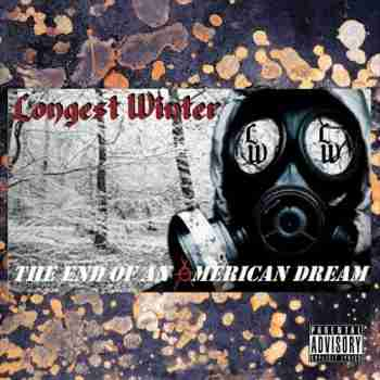 Longest Winter • The End Of An American Dream