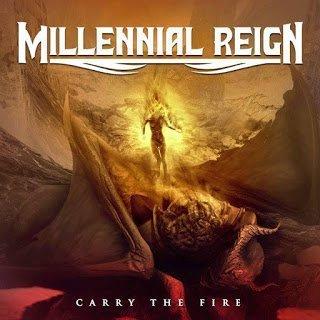 Millennial Reign - Carry The Fire 2015