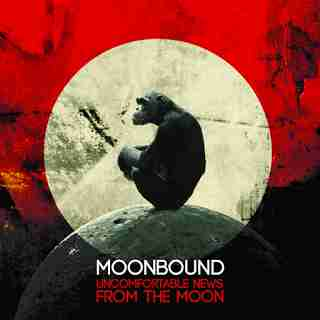 MoonBound - Uncomfortable News From The Moon 2015
