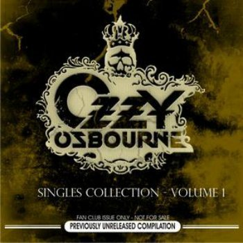 Ozzy Osbourne - Singles Collection - Volume 1 (2007)