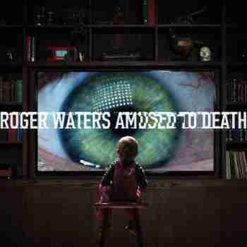Roger Waters - Amused To Death (1992) 2015